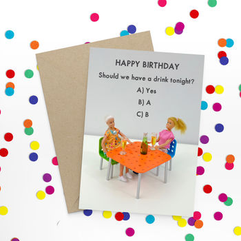 Birthday Drinks Funny Card