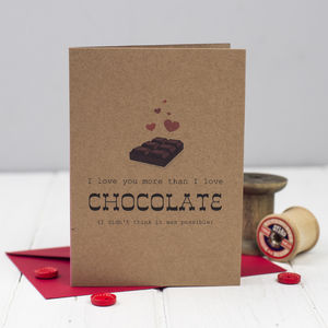 'I Love You More Than Chocolate' Card - shop by category