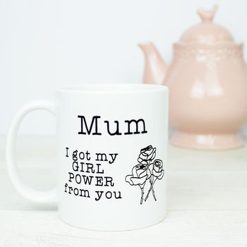 Mum Girl Power Gift Mug