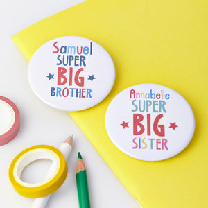 Child's Personalised New Big Brother Or Sister Badge - pins & brooches