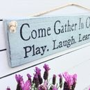 'Come Gather In Our Garden' Sign