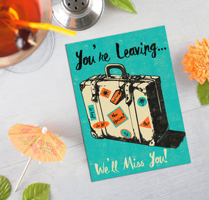 Your Leaving Card