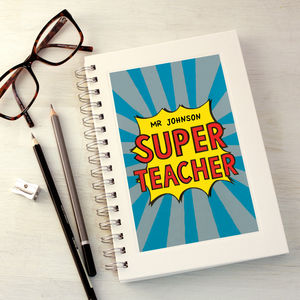 Personalised Super Teacher Notebook - gifts for teachers
