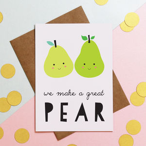 We Make A Great Pear Valentine's Day Cards - cards & wrap