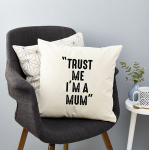 Personalised 'Trust Me I'm A' Cushion