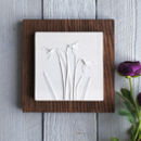 Snowdrops Plaster Cast Plaque Mounted On Wood