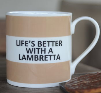 'Life's Better With A Lambretta' Fine Bone China Mug