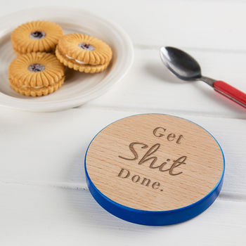 Get Shit Done Inspirational Quote Wooden Coaster