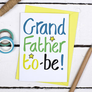 Grandfather To Be Father's Day Card - view all father's day gifts