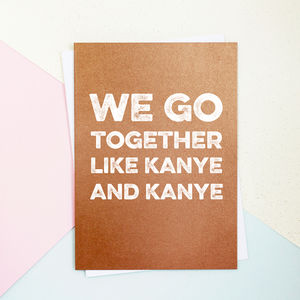 Kanye And Kanye Valentine's Day Card