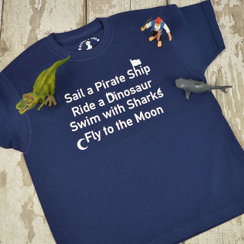 'Sail A Pirate Ship' Playtime Slogan T Shirt