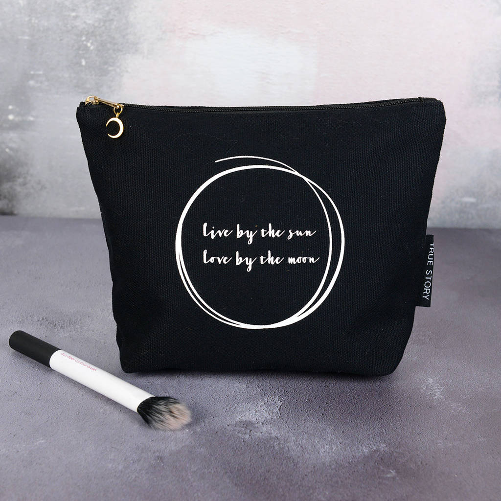 Live By The Sun Love By The Moon Quote Make Up Bag By Home Glory
