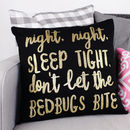 'Night Night, Sleep Tight' Cushion Cover