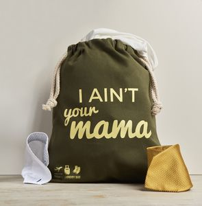 Travel Laundry Bag In Premium Canvas 'I Aint Your Mama' - drawstring bags