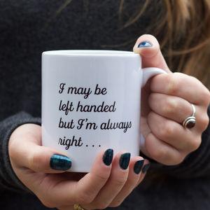 Left Hander's Mug - tableware
