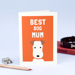 'Best Dog Mum' Greetings Card