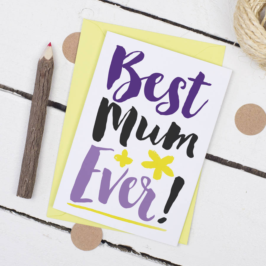 Best Mum Ever, Mother's Day Card