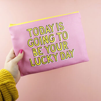 'Today Is Your Lucky Day' Makeup Bag