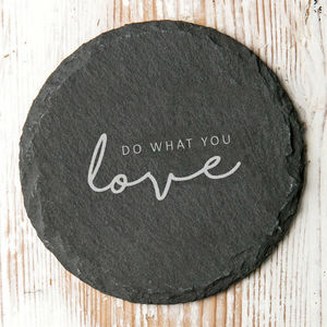 Do What You Love Slate Quote Coaster - placemats & coasters