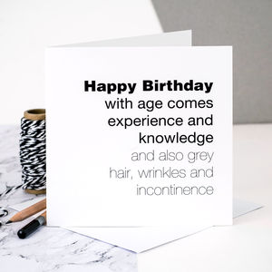 Birthday Card For Men 'With Age Comes Experience'