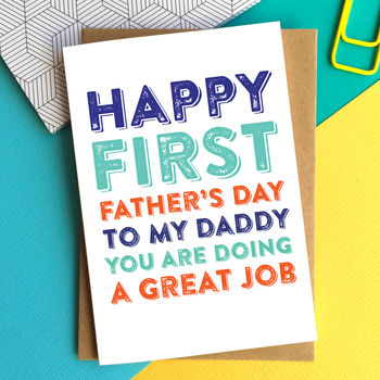 Happy First Father's Day Great Job Card