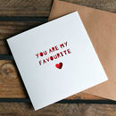 Valentine's Card 'My Favourite' Paper Cut