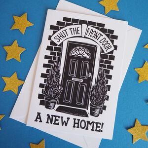 Funny New House Moving Card Shut The Front Door