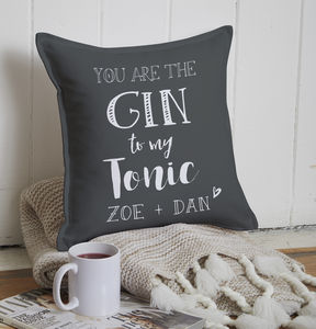 You Are The Gin To My Tonic Anniversary Cushion - for him