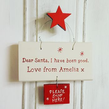 Christmas Dear Santa Sign
