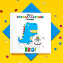 Glitter Birthday Bro Dinosaur Greeting Card