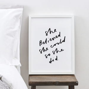 She Believed Typography Print - posters & prints