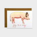 'Pig In A Wig' Card