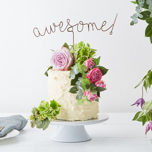 Awesome! Wire Cake Topper - table decorations