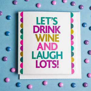 Popsidaisy Laughter And Wine Birthday Card - birthday cards