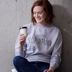 Sleep Deprived New Mum Womens Sweatshirt