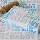 Personalised Love You Daddy Wrapping Paper