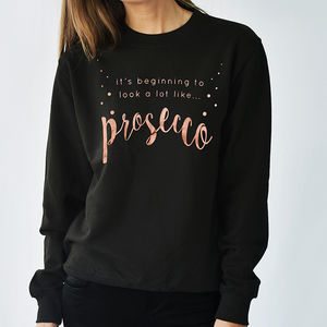 'Looks Like Prosecco' Christmas Unisex Sweatshirt - fashionista gifts