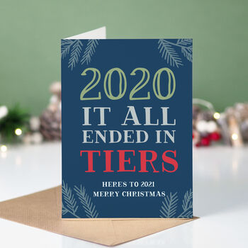 2020 Ended In Tiers Funny Christmas Card