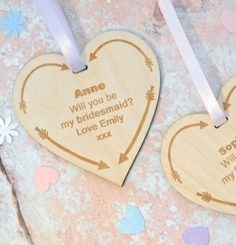 Will You Be My Bridesmaid? Arrow Wooden Heart