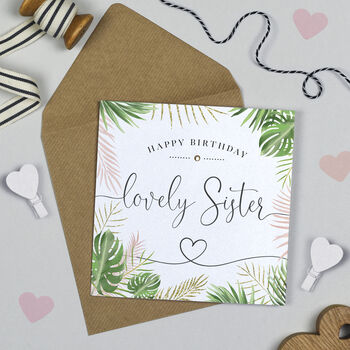 Palm Leaf 'Lovely Sister' Birthday Card