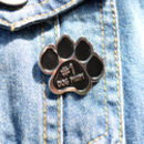 Personalised Dog Mum Enamel Pin Badge