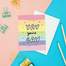 Yay You're Gay Card