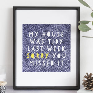 My House Was Tidy Print - family & home