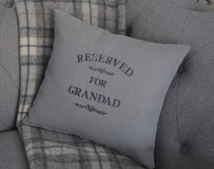 Reserved For Grandad Embroidered Cushion - bedroom