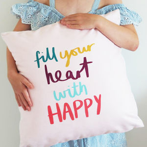 Fill Your Heart With Happy Kids Cushion - little kids, big smiles