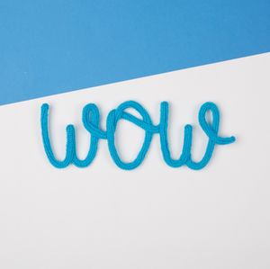 'Wow' Knitted Wire Word Sign