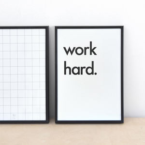 'Work Hard' Print - posters & prints