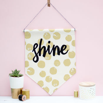 'Shine' Hanging Fabric Wall Banner