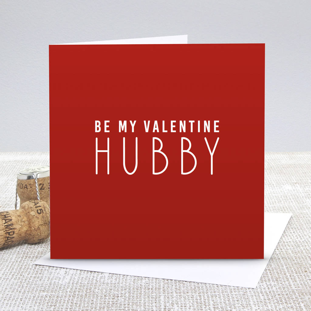 Be My Valentine Hubby Red Valentines Card By Slice Of Pie Designs