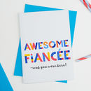 Awesome Fiancée All Purpose Personalised Card